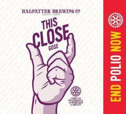 Halpatter Brewing is offering 'This Close Gose' on Saturday. (COURTESY)